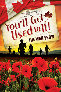 You'll Get Used To It!... The War Show