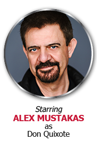 Starring Alex Mustakas as Don Quixote
