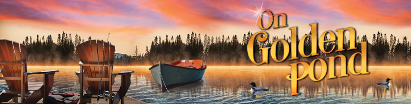 On Golden Pond at the Hamilton Family Theatre Cambridge