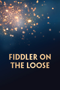 Fiddler on the Loose